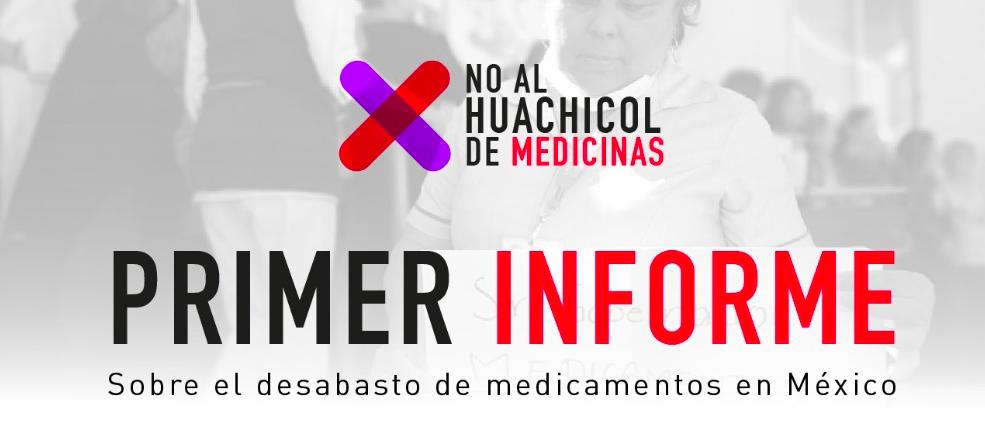 No al Huachicol de Medicinas: Primer Informe